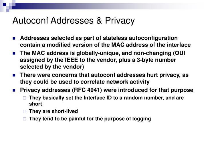 Autoconf Addresses & Privacy