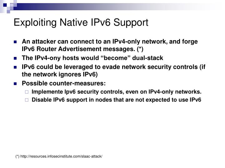 Exploiting Native IPv6 Support