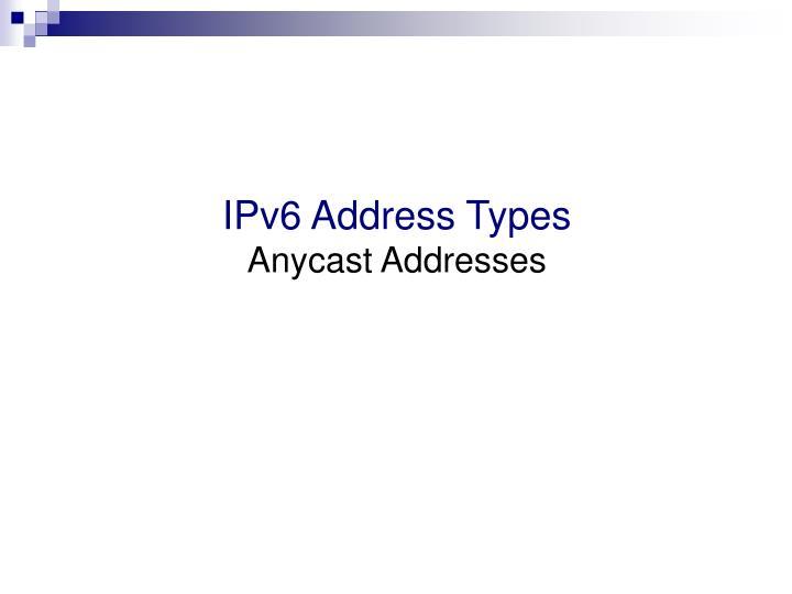 IPv6 Address Types