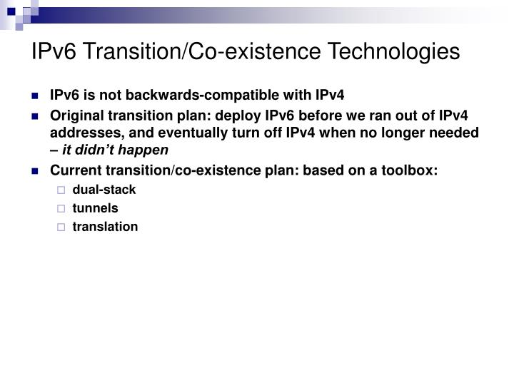 IPv6 Transition/Co-existence Technologies