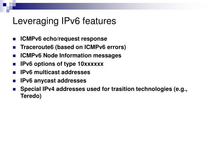 Leveraging IPv6 features