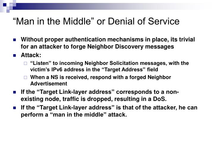 """""""Man in the Middle"""" or Denial of Service"""