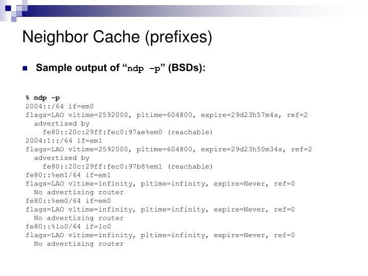 Neighbor Cache (prefixes)