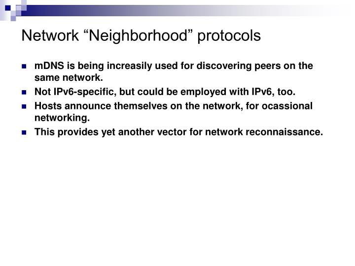 """Network """"Neighborhood"""" protocols"""