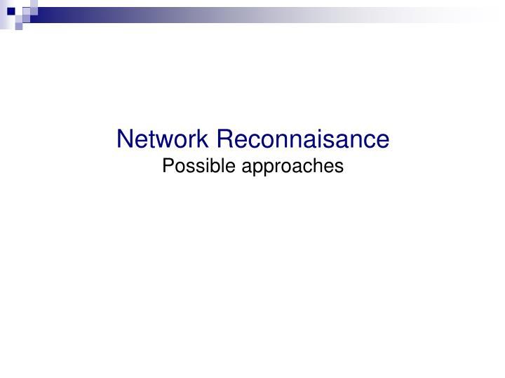 Network Reconnaisance