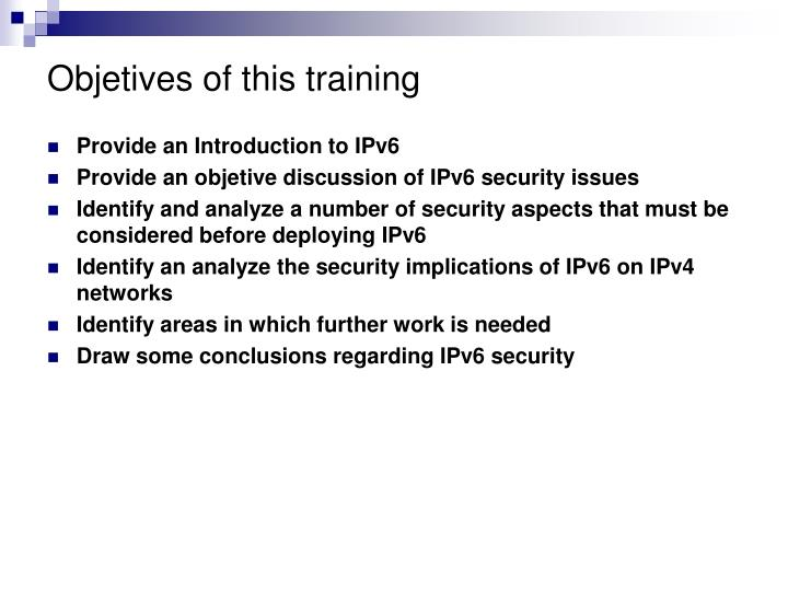 Objetives of this training