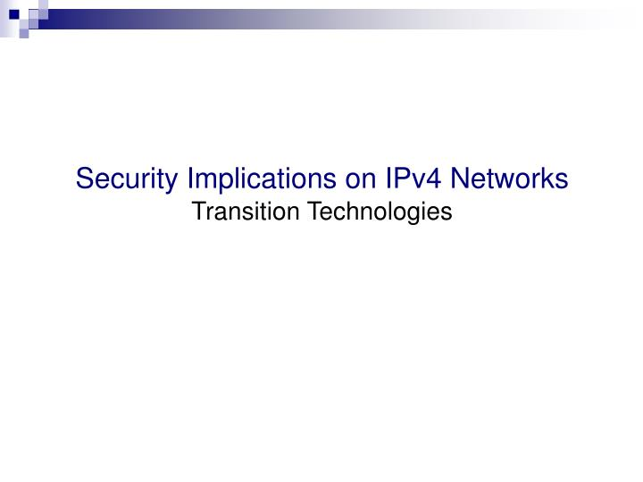 Security Implications on IPv4 Networks