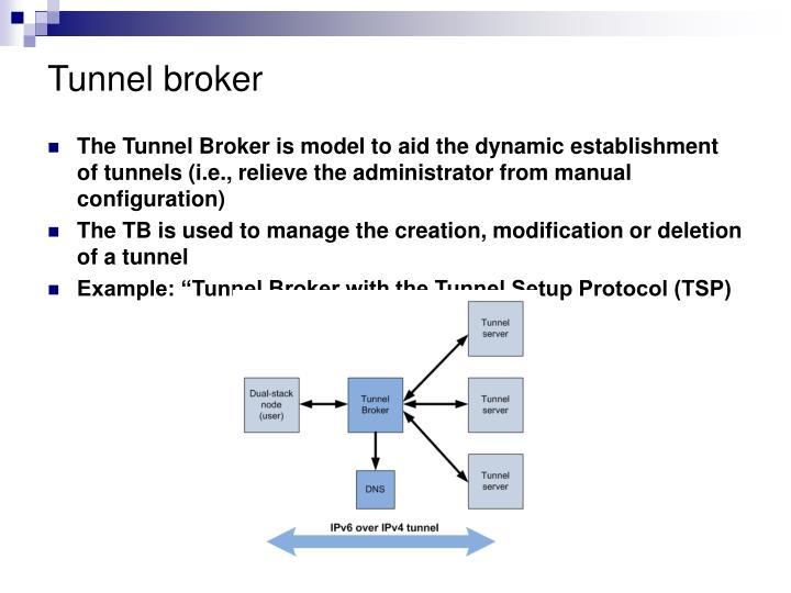 Tunnel broker