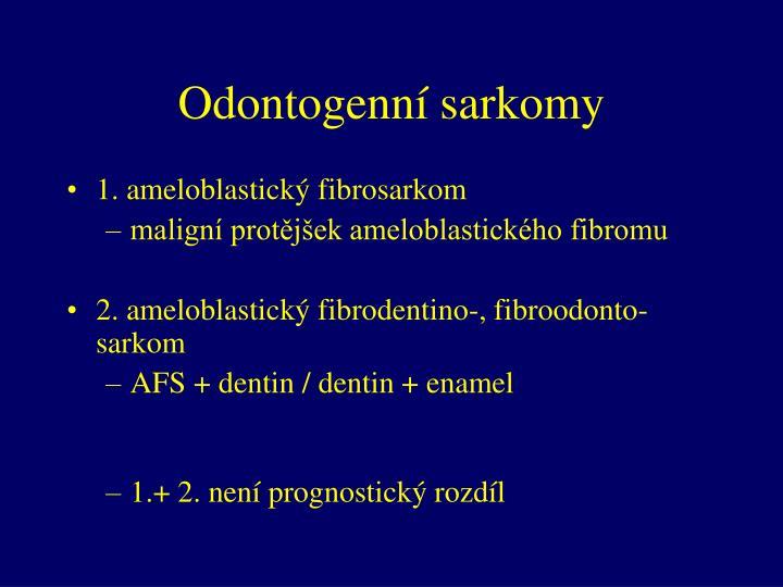 Odontogenní sarkomy