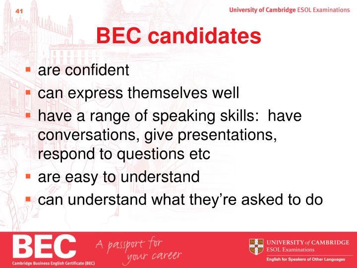 BEC candidates