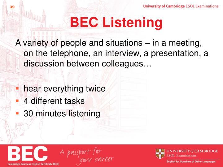 BEC Listening