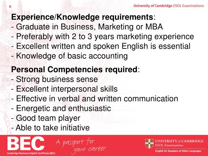 Experience/Knowledge requirements
