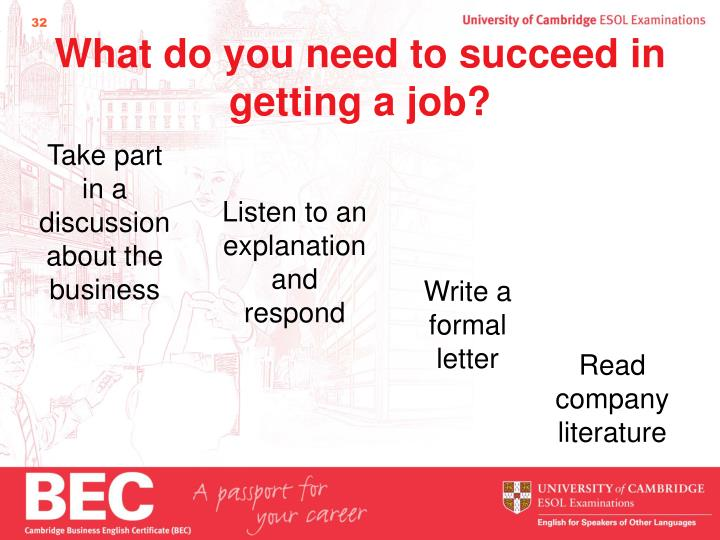 What do you need to succeed in getting a job?