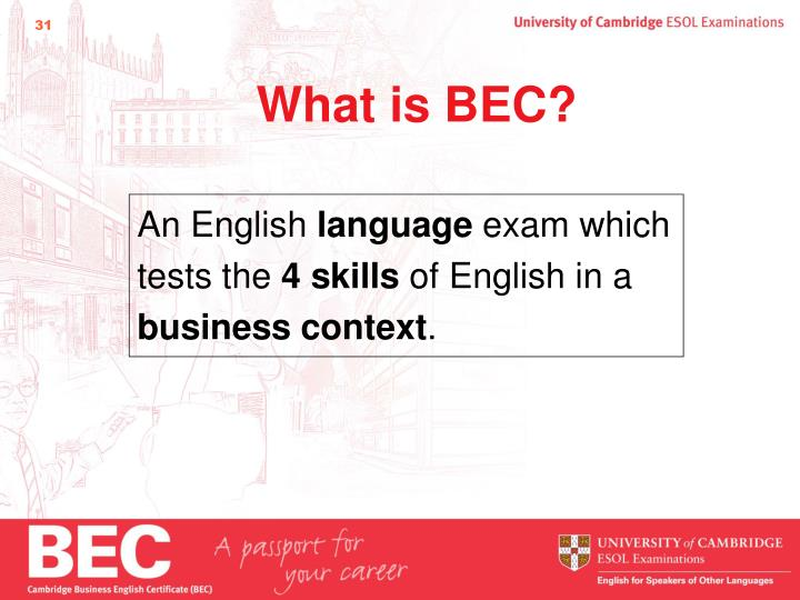 What is BEC?