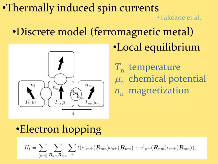Thermally induced spin currents