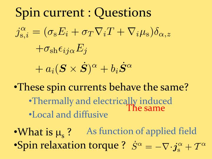 Spin current : Questions
