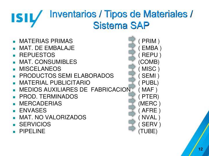 Inventarios / Tipos de Materiales / Sistema SAP