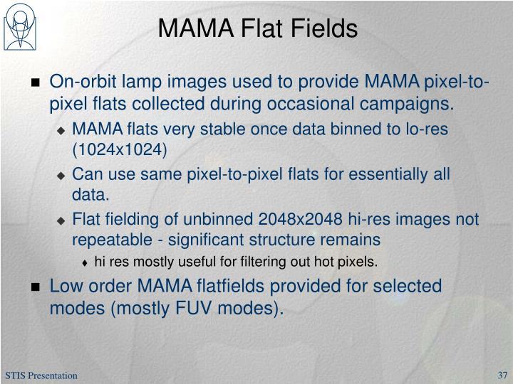 MAMA Flat Fields