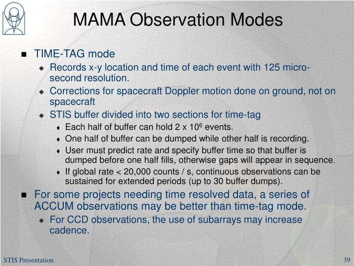 MAMA Observation Modes