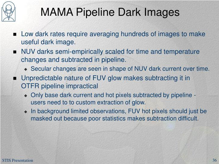 MAMA Pipeline Dark Images