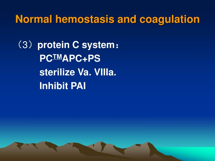 Normal hemostasis and coagulation