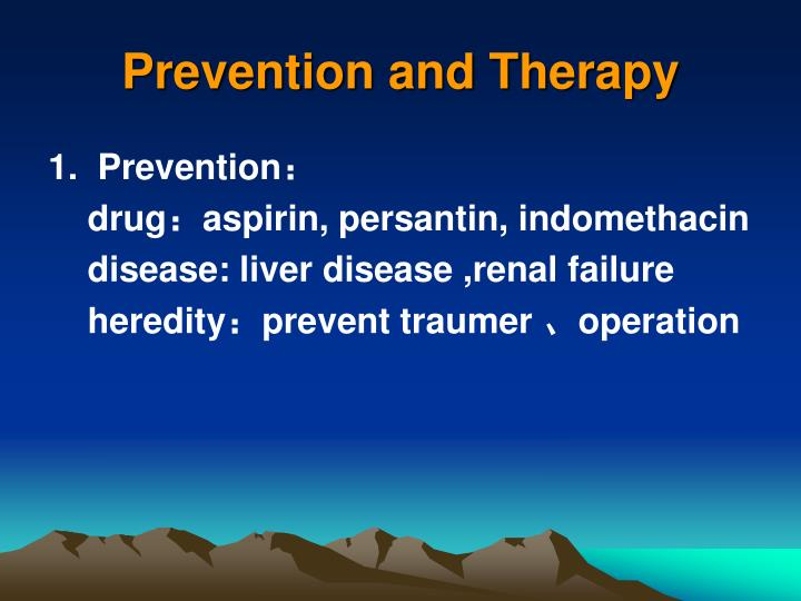 Prevention and Therapy