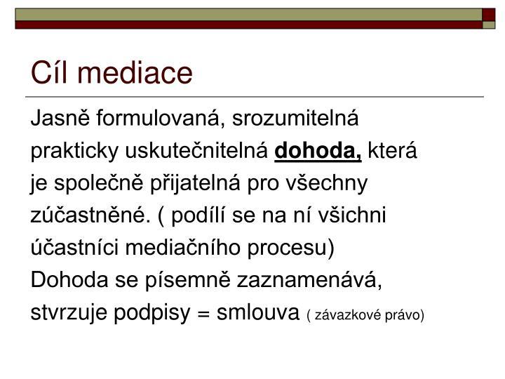 Cíl mediace