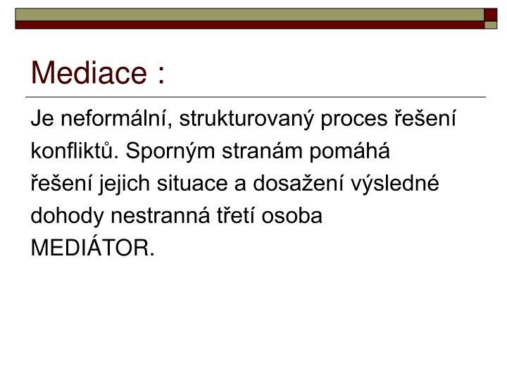 Mediace :