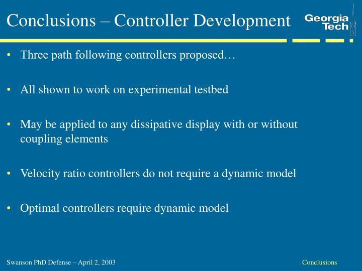 Conclusions – Controller Development