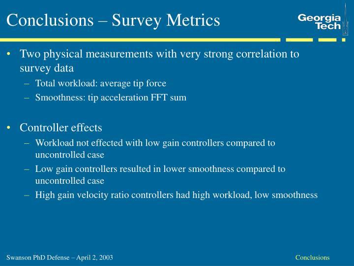 Conclusions – Survey Metrics