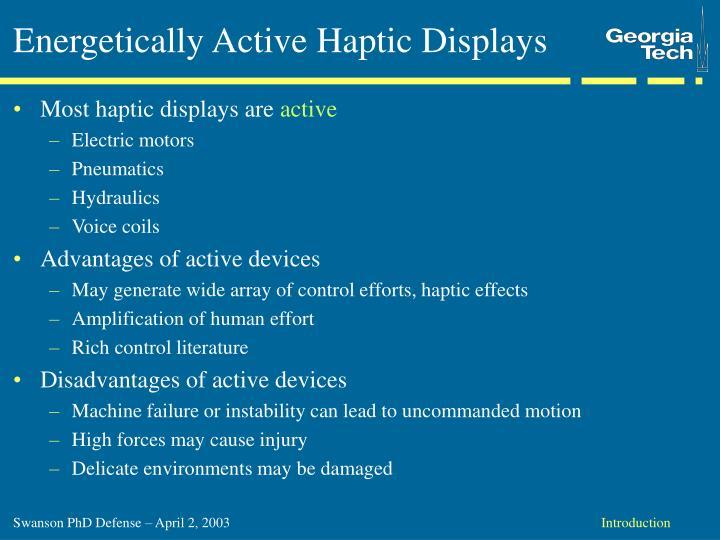Energetically Active Haptic Displays