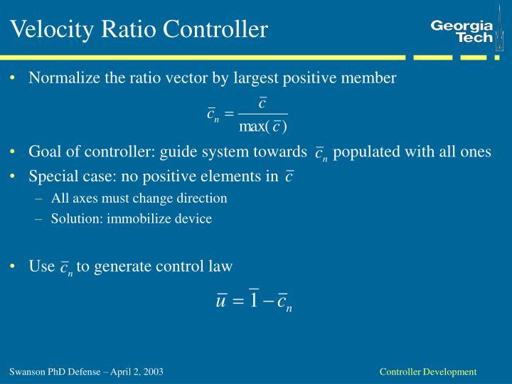 Velocity Ratio Controller