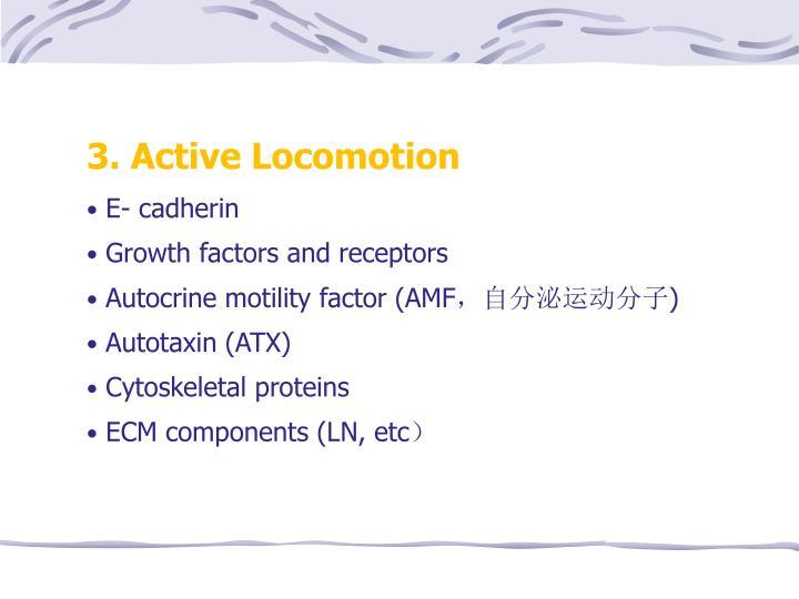 3. Active Locomotion