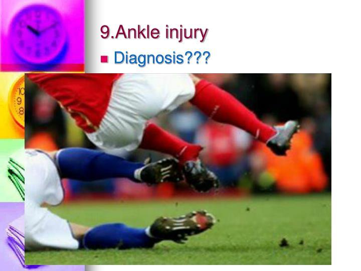 9.Ankle injury