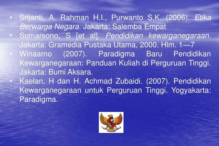 Srijanti, A. Rahman H.I., Purwanto S.K. (2006).