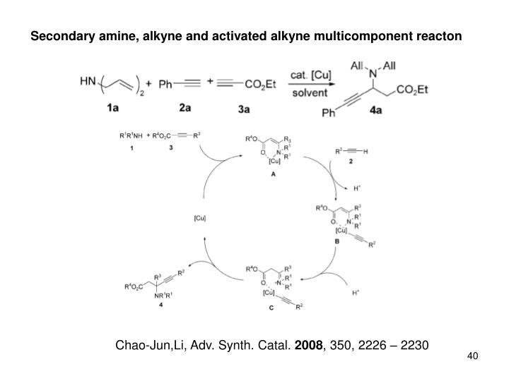Secondary amine, alkyne and activated alkyne multicomponent reacton
