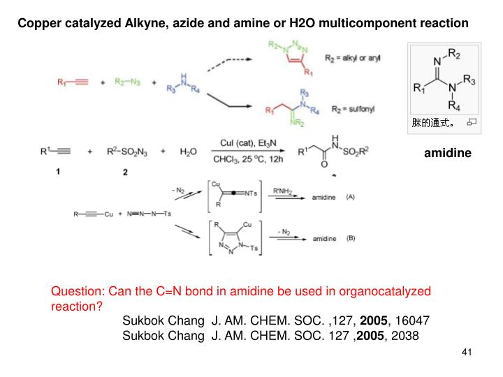 Copper catalyzed Alkyne, azide and amine or H2O multicomponent reaction