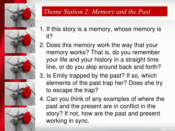 Theme Station 2: Memory and the Past