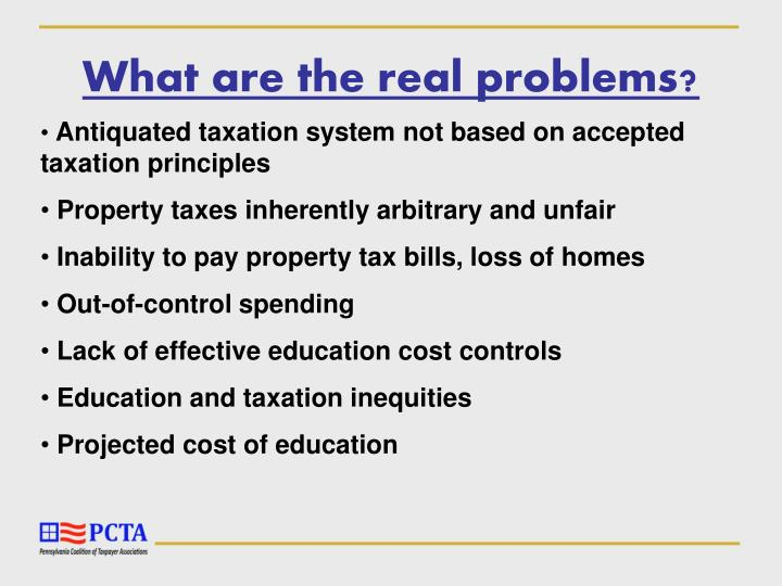 What are the real problems?