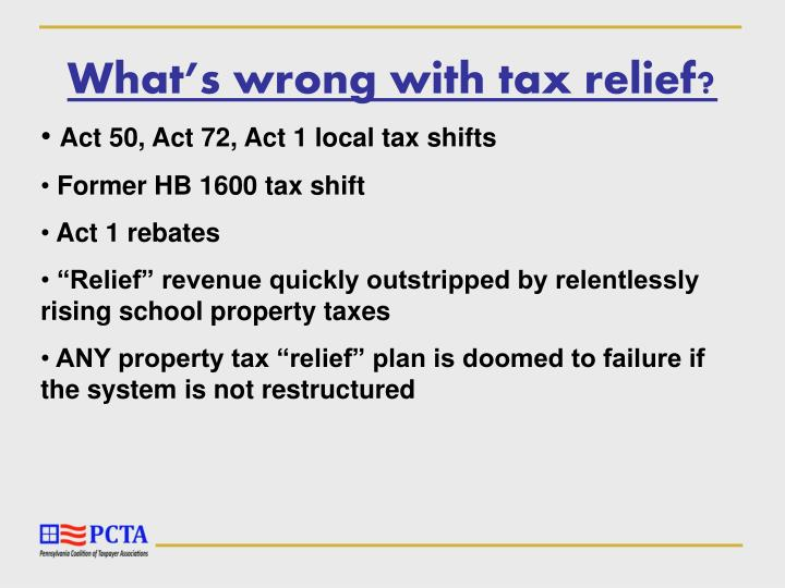 What's wrong with tax relief?
