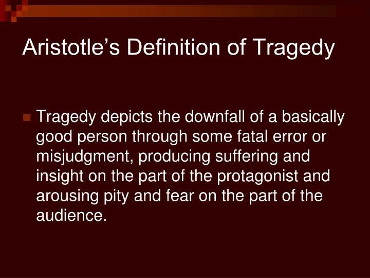 Aristotle's Definition of Tragedy