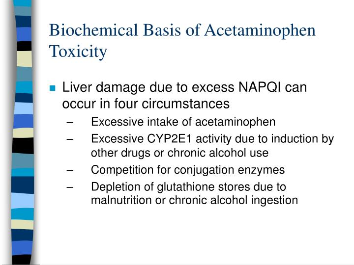 Biochemical Basis of Acetaminophen Toxicity