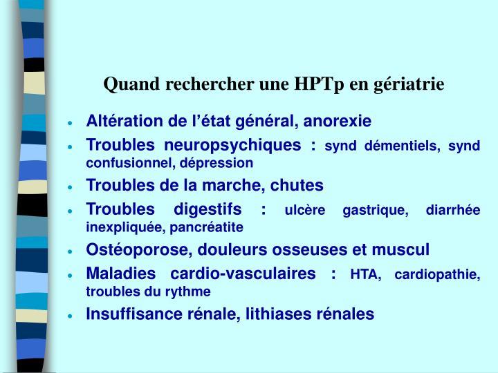 Quand rechercher une HPTp en gériatrie