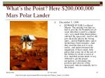 what s the point here 200 000 000 mars polar lander