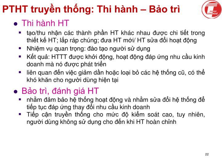 PTHT truyền thống: Thi hành – Bảo trì