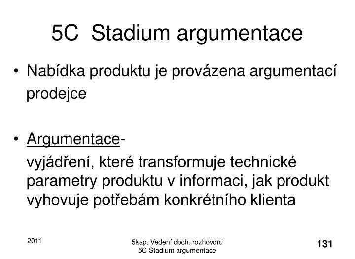 5C  Stadium argumentace