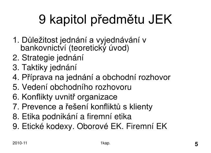9 kapitol předmětu JEK