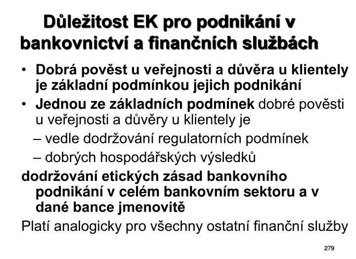 Důležitost EK pro podnikání v bankovnictví a finančních službách