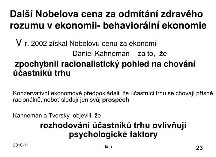 Další Nobelova cena za odmítání zdravého rozumu v ekonomii- behaviorální ekonomie