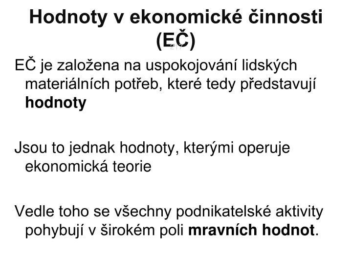 Hodnoty v ekonomické činnosti (EČ)